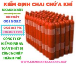 Tiêu chuẩn kiểm định chai chứa khí
