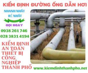 Kiểm định đường ống dẫn hơi