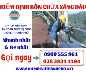 Quy trình kiểm định bồn chứa xăng dầu