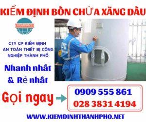 Đơn vị nào được phép kiểm định bồn chứa xăng dầu