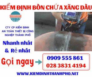 Báo giá kiểm định bồn chứa xăng dầu