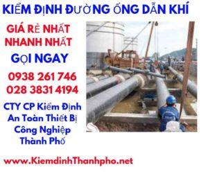 Các bước kiểm định đường ống dẫn khí